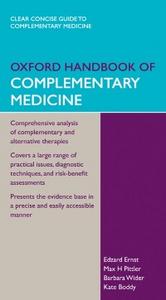 Ebook in inglese Oxford Handbook of Complementary Medicine Boddy, Kate , Ernst, Edzard , Pittler, Max H , Wider, Barbara