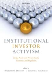 Institutional Investor Activism: Hedge Funds and Private Equity, Economics and Regulation