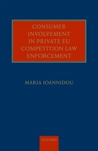Ebook in inglese Consumer Involvement in Private EU Competition Law Enforcement Ioannidou, Maria