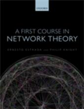 First Course in Network Theory