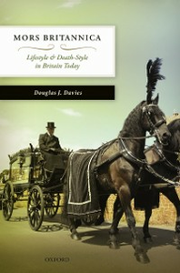 Ebook in inglese Mors Britannica: Life Style & Death Style in Britain Today Davies, Douglas J.