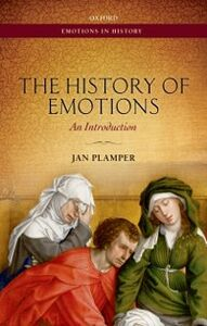 Foto Cover di History of Emotions: An Introduction, Ebook inglese di Jan Plamper, edito da OUP Oxford