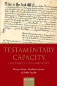 Foto Cover di Testamentary Capacity: Law, Practice, and Medicine, Ebook inglese di AA.VV edito da OUP Oxford
