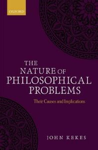 Ebook in inglese Nature of Philosophical Problems: Their Causes and Implications Kekes, John