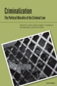 Ebook in inglese Criminalization: The Political Morality of the Criminal Law -, -