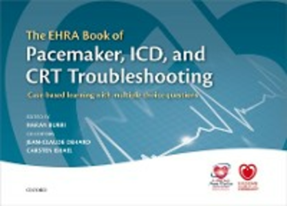 Ebook in inglese EHRA Book of Pacemaker, ICD, and CRT Troubleshooting: Case-based learning with multiple choice questions -, -