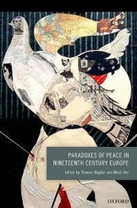 Ebook in inglese Paradoxes of Peace in Nineteenth Century Europe