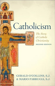 Ebook in inglese Catholicism: The Story of Catholic Christianity OCollins, S. J., Gerald
