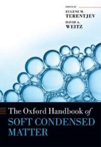 Foto Cover di Oxford Handbook of Soft Condensed Matter, Ebook inglese di  edito da OUP Oxford