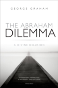 Ebook in inglese Abraham Dilemma: A divine delusion Graham, George