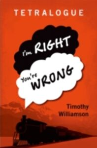 Foto Cover di Tetralogue: Im Right, Youre Wrong, Ebook inglese di Timothy Williamson, edito da OUP Oxford