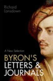 Byrons Letters and Journals: A New Selection