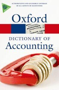 Foto Cover di Dictionary of Accounting, Ebook inglese di  edito da OUP Oxford