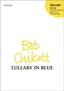 Ebook in inglese Lullaby in Blue: Vocal score ZMU10530, Bob
