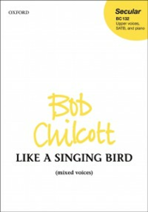 Ebook in inglese Like a Singing Bird: SATB vocal score -, -