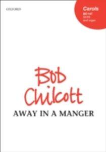 Ebook in inglese Away in a manger: Vocal score