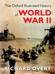 Ebook in inglese Oxford Illustrated History of World War Two Overy, Richard