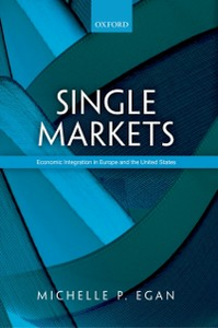 Ebook in inglese Single Markets: Economic Integration in Europe and the United States Egan, Michelle