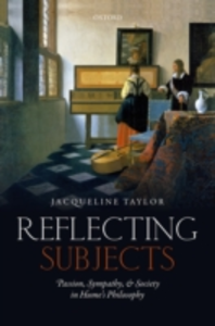 Ebook in inglese Reflecting Subjects: Passion, Sympathy, and Society in Humes Philosophy Taylor, Jacqueline