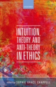 Ebook in inglese Intuition, Theory, and Anti-Theory in Ethics -, -