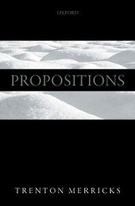 Foto Cover di Propositions, Ebook inglese di Trenton Merricks, edito da OUP Oxford