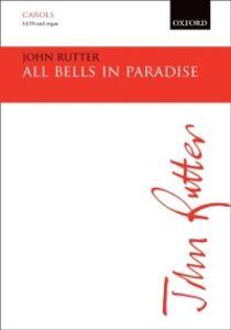 Ebook in inglese All bells in paradise: Vocal score ZMU10510, John
