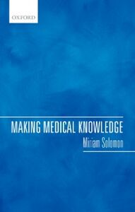 Foto Cover di Making Medical Knowledge, Ebook inglese di Miriam Solomon, edito da OUP Oxford