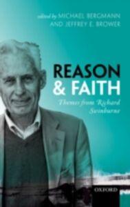 Foto Cover di Reason and Faith: Themes from Richard Swinburne, Ebook inglese di  edito da OUP Oxford