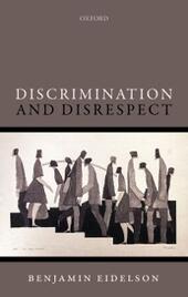Discrimination and Disrespect