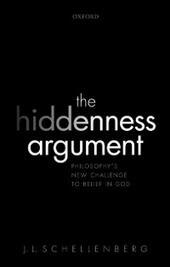 Hiddenness Argument: Philosophys New Challenge to Belief in God