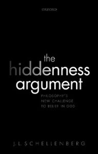 Foto Cover di Hiddenness Argument: Philosophys New Challenge to Belief in God, Ebook inglese di J. L. Schellenberg, edito da OUP Oxford