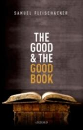 Good and the Good Book: Revelation as a Guide to Life