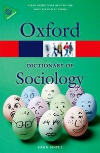 Foto Cover di Dictionary of Sociology, Ebook inglese di John Scott, edito da OUP Oxford