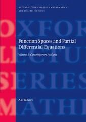 Function Spaces and Partial Differential Equations: Volume 2 - Contemporary Analysis