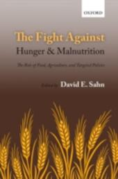 Fight Against Hunger and Malnutrition: The Role of Food, Agriculture, and Targeted Policies