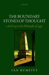 Boundary Stones of Thought: An Essay in the Philosophy of Logic