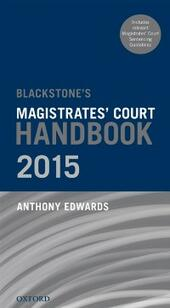 Blackstone's Magistrates'Court Handbook 2015