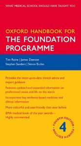 Ebook in inglese Oxford Handbook for the Foundation Programme Dawson, James , Raine, Tim , Sanders, Stephan