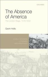 Absence of America: The London Stage, 1576-1642