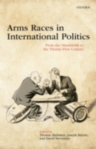 Ebook in inglese Arms Races in International Politics: From the Nineteenth to the Twenty-First Century -, -