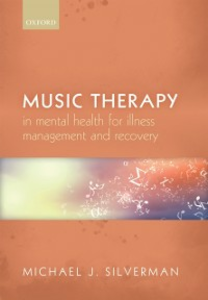Ebook in inglese Music therapy in mental health for illness management and recovery Silverman, Michael J.