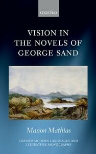 Ebook in inglese Vision in the Novels of George Sand Mathias, Manon