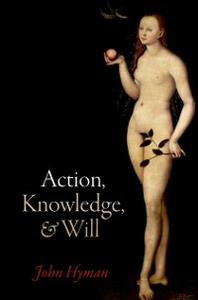 Ebook in inglese Action, Knowledge, and Will Hyman, John