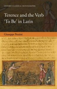 Ebook in inglese Terence and the Verb 'To Be' in Latin Pezzini, Giuseppe