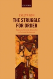 Ebook in inglese Struggle for Order: Hegemony, Hierarchy, and Transition in Post-Cold War East Asia Goh, Evelyn