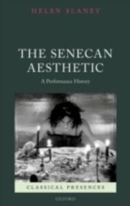Foto Cover di Senecan Aesthetic: A Performance History, Ebook inglese di Helen Slaney, edito da OUP Oxford