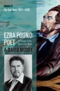 Foto Cover di Ezra Pound: Poet: Volume II: The Epic Years, Ebook inglese di A. David Moody, edito da OUP Oxford
