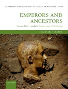 Ebook in inglese Emperors and Ancestors: Roman Rulers and the Constraints of Tradition Hekster, Olivier