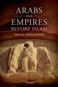 Ebook in inglese Arabs and Empires before Islam -, -
