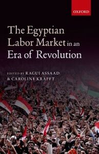 Foto Cover di Egyptian Labor Market in an Era of Revolution, Ebook inglese di  edito da OUP Oxford